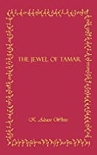 The Jewel of Tamar by Karyn White