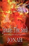 Jonah The Seed Provoking the Gospel of John