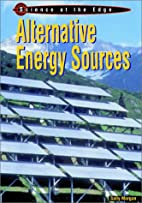 Alternative Energy Sources (Science at the…