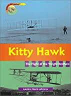 Kitty Hawk: Flight of the Wright Brothers…