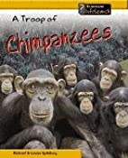 Life in a Troop: Chimpanzees (Animal Groups)…