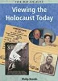 Brooks, Philip: Viewing the Holocaust Today