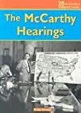Brooks, Philip: The McCarthy Hearings (20th Century Perspectives)