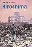 Harris, Nathaniel: Hiroshima (Witness to History)