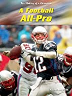 A Football All-Pro (The Making of a…
