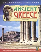 Ancient Greece (Excavating the Past) by…