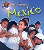 We're From Mexico (Heinemann First Library:…