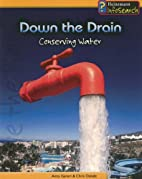 Down the Drain: Conserving Water…