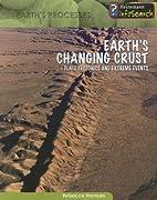 Earth's Changing Crust: Plate Tectonics &…