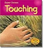 Touching (Read and Learn: Super Senses) by…