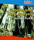 Sequoia and Kings Canyon National Parks…