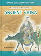 History and Activities of Ancient China…