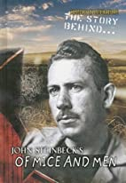 The Story Behind... John Steinbeck's Of Mice…