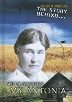 The Story Behind... Willa Cather's My…