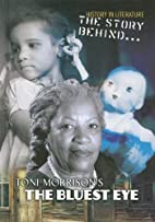 The Story Behind... Toni Morrison's The…