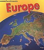 Europe (Heinemann First Library: Continents)…