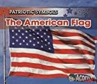 The American Flag (Patriotic Symbols) by&hellip;