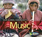 Music (Acorn: Our Global Community) by Lisa…