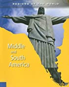 Middle and South America (Regions of the…