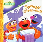 Spooky Sleep-Out! (Sesame Street (Dalmatian…