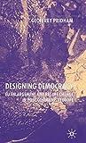 Pridham, Geoffrey: Designing Democracy: EU Enlargement and Regime Change in Post-Communist Europe