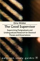 The Good Supervisor: Supervising…