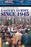Swain, Nigel: Eastern Europe Since 1945