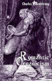Charles I. Armstrong: Romantic Organicism: From Idealist Origins to Ambivalent Afterlife