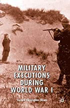 Military Executions During World War I by…