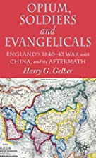 Opium, Soldiers and Evangelicals by Harry G.…