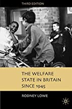 The Welfare State in Britain Since 1945 by…