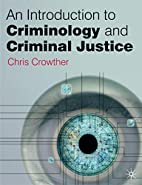 An Introduction to Criminology and Criminal…