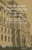 Her Majesty&#39;s Treasury: Microeconomic Reform in Britain: Delivering Enterprise and Fairness