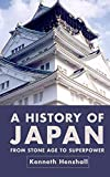 Henshall, Kenneth G.: A History of Japan: From Stone Age to Superpower