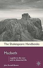 Macbeth (Shakespeare Handbooks) by John…
