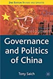 Saich, Anthony J.: Governance and Politics of China