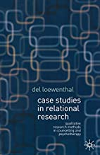 Case Studies in Relational Research: Case…