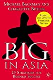 Butler, Charlotte: Big in Asia: 25 Strategies for Business Success
