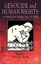 Genocide and Human Rights: A Philosophical…