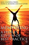 Cranwell-Ward, Jane: Mentoring: A Henley Review of Best Practice