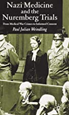 Nazi Medicine and the Nuremberg Trials: From…