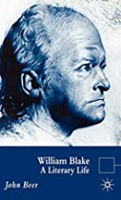 William Blake: A Literary Life by John Beer