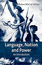 Language, Nation and Power: An Introduction…