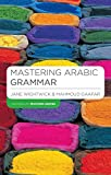 Wightwick, Jane: Mastering Arabic Grammar (Palgrave Masters Series (Languages)) (English and Arabic Edition)