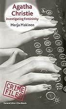 Agatha Christie: Investigating Femininity…