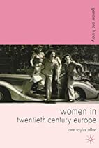 Women in Twentieth-Century Europe (Gender…