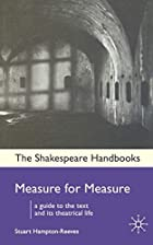 Measure for Measure (Shakespeare Handbooks)…