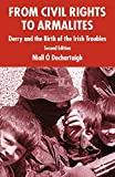 Niall O'Dochartaigh: From Civil Rights to Armalites: Derry and the Birth of the Irish Troubles