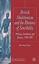 British Abolitionism and the Rhetoric of…