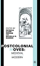 Postcolonial Moves: Medieval through Modern…